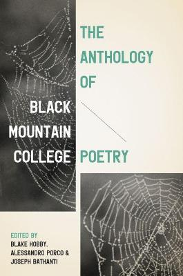The Anthology of Black Mountain College Poetry