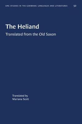 The Heliand: Translated from the Old Saxon