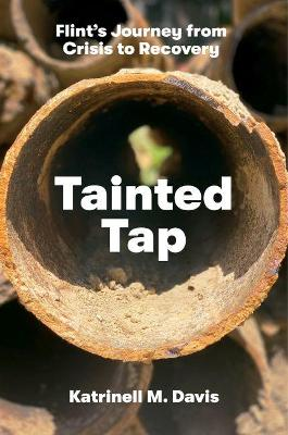 Tainted Tap: Flint's Journey from Crisis to Recovery