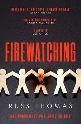 Firewatching: The must-read Thriller of the Month