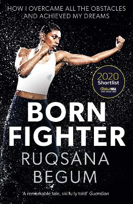 Born Fighter: SHORTLISTED FOR THE WILLIAM HILL SPORTS BOOK OF THE YEAR PRIZE