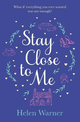 Stay Close to Me: the bestselling romantic read, perfect to curl up with this autumn