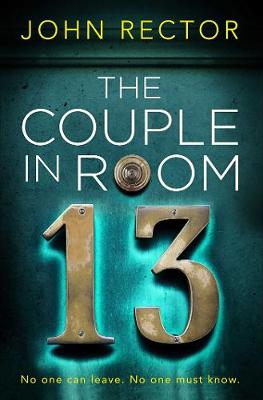 The Couple in Room 13: The most gripping thriller you'll read this year!
