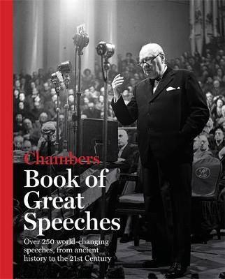 Chambers Book of Great Speeches: Book