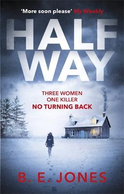 Halfway: A chilling and twisted thriller for a dark winter night