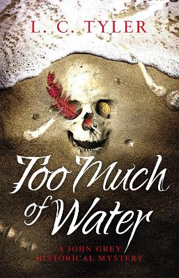 Too Much of Water