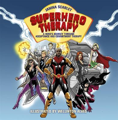 Superhero Therapy: A Hero's Journey through Acceptance and Commitment Therapy