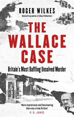 The Wallace Murder: The Classic Real-life Whodunnit