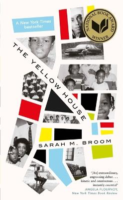The Yellow House: WINNER OF THE NATIONAL BOOK AWARD FOR NONFICTION