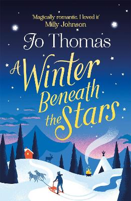 A Winter Beneath the Stars: lose yourself in a heartwarming and magical Christmas read
