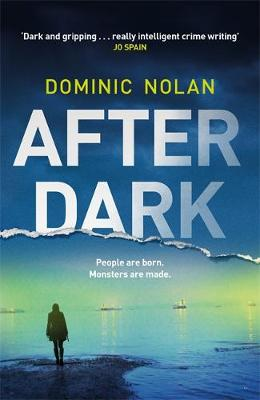 After Dark: a stunning and twisting new crime thriller
