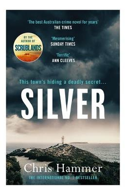 Silver: Sunday Times Crime Book of the Month