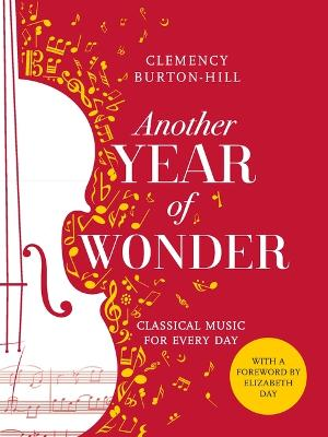 Another Year of Wonder: Classical Music for Every Day