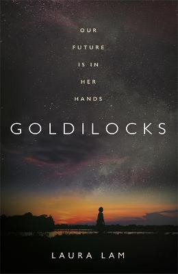 Goldilocks: The boldest high-concept thriller of 2020