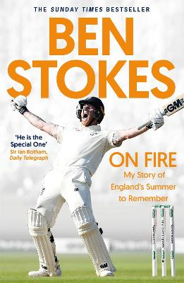 On Fire: My Story of England's Summer to Remember