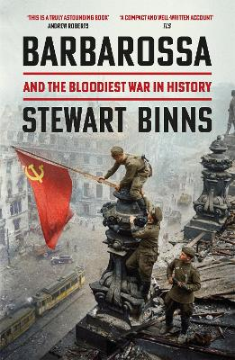 Barbarossa: And the Bloodiest War in History