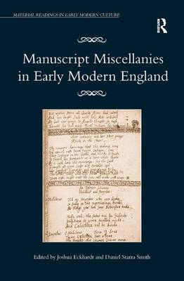 Manuscript Miscellanies in Early Modern England