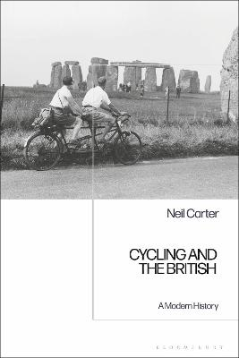 Cycling and the British: A Modern History