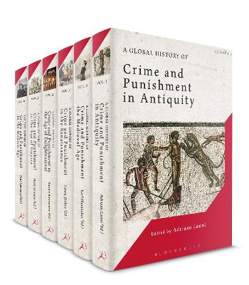 A Global History of Crime and Punishment: Volumes 1-6