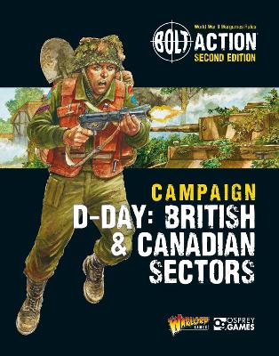 Bolt Action: Campaign: D-Day: British & Canadian Sectors