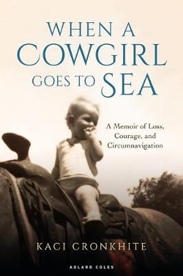 When a Cowgirl Goes to Sea