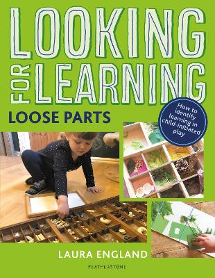 Looking for Learning: Loose Parts