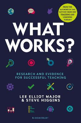 What Works?: Research and evidence for successful teaching