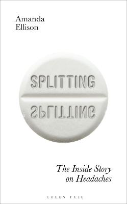 Splitting: The inside story on headaches
