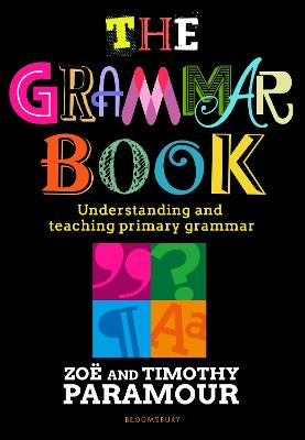 The Grammar Book: Understanding and teaching primary grammar