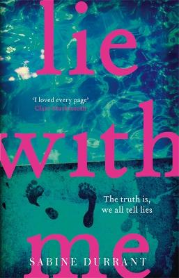 Lie With Me: The must-read Richard & Judy Bookclub Pick