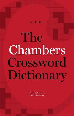 The Chambers Crossword Dictionary, 4th Edition