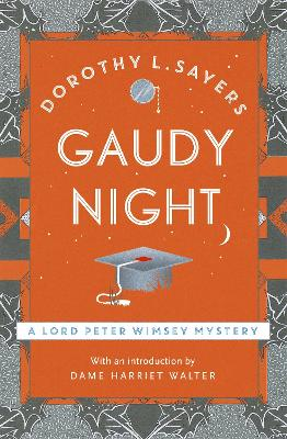 Gaudy Night: The classic detective fiction series to rediscover in 2020