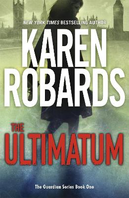 The Ultimatum: The Guardian Series Book 1