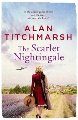 The Scarlet Nightingale: A thrilling wartime love story, perfect for fans of Kate Morton and Tracy Rees