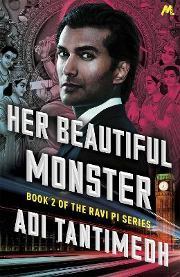 Her Beautiful Monster: Book 2 of the Ravi PI Series