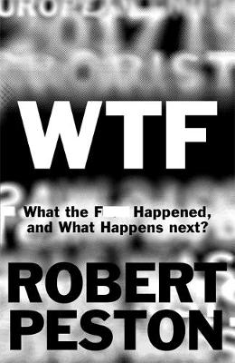 WTF: What the F--- Happened and What Happens Next?