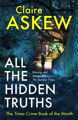 All the Hidden Truths: Winner of the McIlvanney Prize for Scottish Crime Debut of the Year!