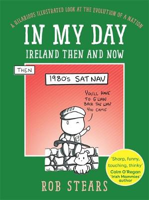 In My Day: Ireland Then and Now
