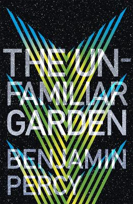 The Unfamiliar Garden: The Comet Cycle Book 2