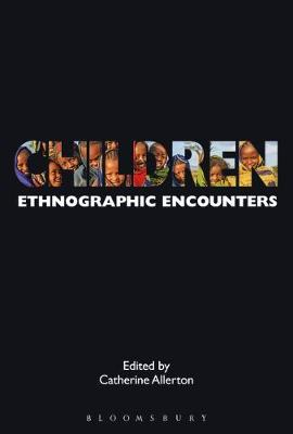 Children: Ethnographic Encounters