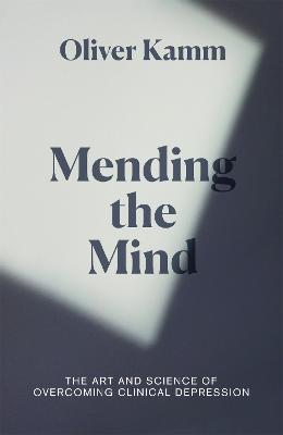 Mending the Mind: The Art and Science of Treating Clinical Depression