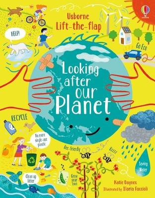 Lift-the-Flap Looking After Our Planet