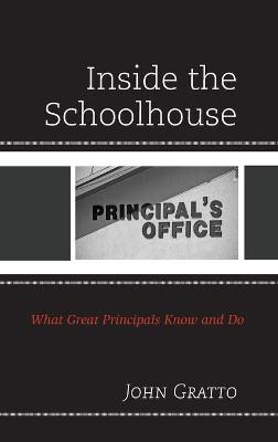 Inside the Schoolhouse: What Great Principals Know and Do