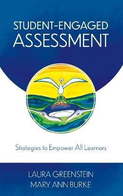 Student-Engaged Assessment: Strategies to Empower All Learners