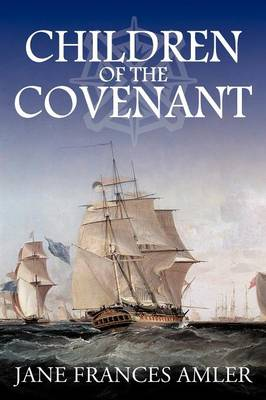 Children of the Covenant: A Novel about the Colonial American Jews