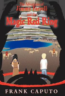 The Adventures of Jimmy Farrell and the Magic Red Ring