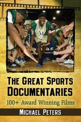 The Great Sports Documentaries: 100+ Award Winning Films