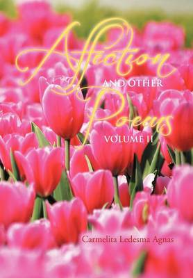 Affection and Other Poems: Volume II