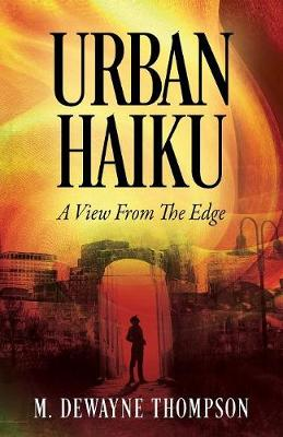 Urban Haiku: A View from the Edge