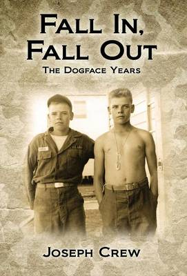 Fall In, Fall Out: The Dogface Years